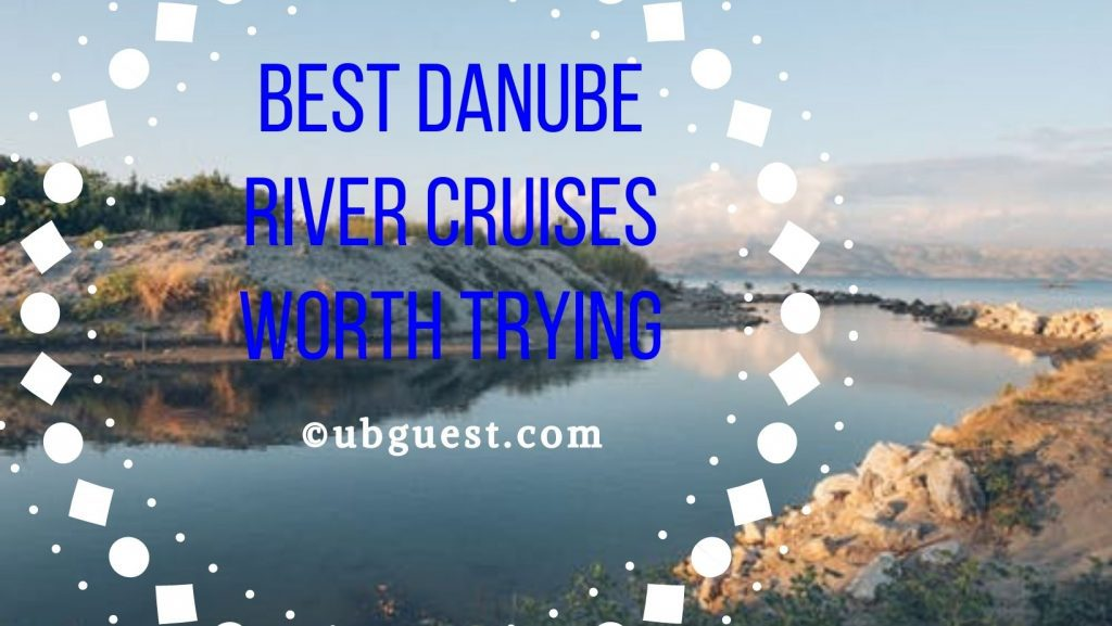 Best Danube River Cruises Worth Trying